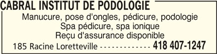 Cabral Institut De Podologie (418-407-1247) - Annonce illustrée======= -