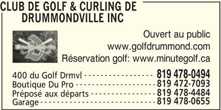 Club de Golf & Curling de Drummondville Inc (819-478-0494) - Annonce illustrée======= -