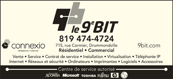 LE 9e BIT (819-474-4724) - Annonce illustrée======= -