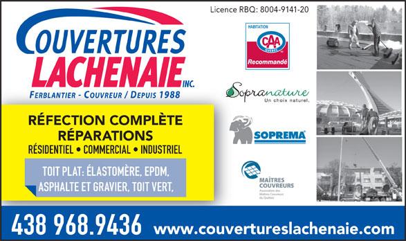 Couvertures Lachenaie Inc (450-966-6166) - Annonce illustrée======= - Licence RBQ: 8004-9141-20 INC. RÉFECTION COMPLÈTE RÉPARATIONS RÉSIDENTIEL   COMMERCIAL   INDUSTRIEL TOIT PLAT: ÉLASTOMÈRE, EPDM, ASPHALTE ET GRAVIER, TOIT VERT, www.couvertureslachenaie.com 438 968.9436