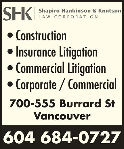 SHK Law Corp (604-684-0727) - Display Ad - Construction Insurance Litigation Commercial Litigation Corporate / Commercial 700-555 Burrard St Vancouver 604 684-0727