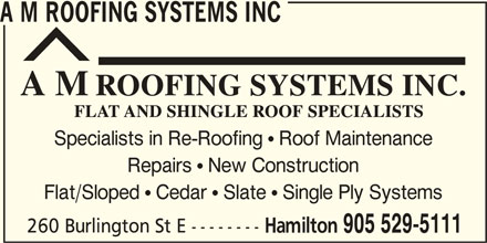 A M Roofing Systems Inc (905-529-5111) - Display Ad -