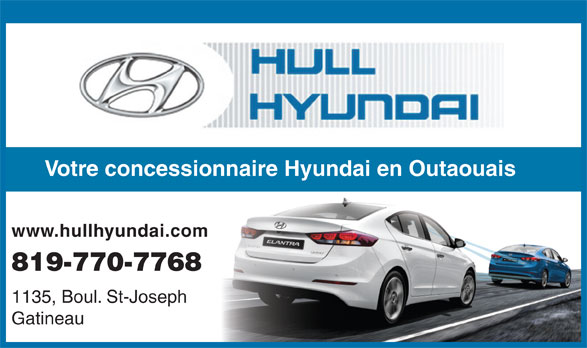 Hull Hyundai (819-770-7768) - Annonce illustrée======= - Gatineau Votre concessionnaire Hyundai en Outaouais www.hullhyundai.com 819-770-7768 1135, Boul. St-Joseph
