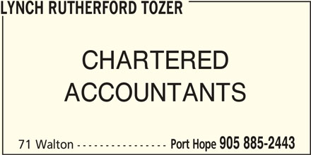 Lynch Rutherford Tozer (905-885-2443) - Display Ad - LYNCH RUTHERFORD TOZER CHARTERED ACCOUNTANTS Port Hope 905 885-2443 71 Walton ----------------
