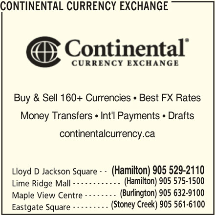 Continental Currency Exchange (905-529-2110) - Annonce illustrée======= -