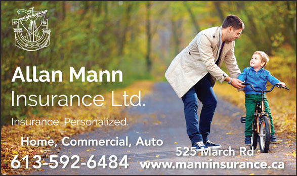 Allan Mann Insurance (613-592-6484) - Display Ad - Home, Commercial, Auto 525 March Rd 613-592-6484 www.manninsurance.camanninsuranc