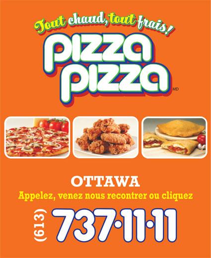 Pizza Pizza (613-737-1111) - Annonce illustrée======= -