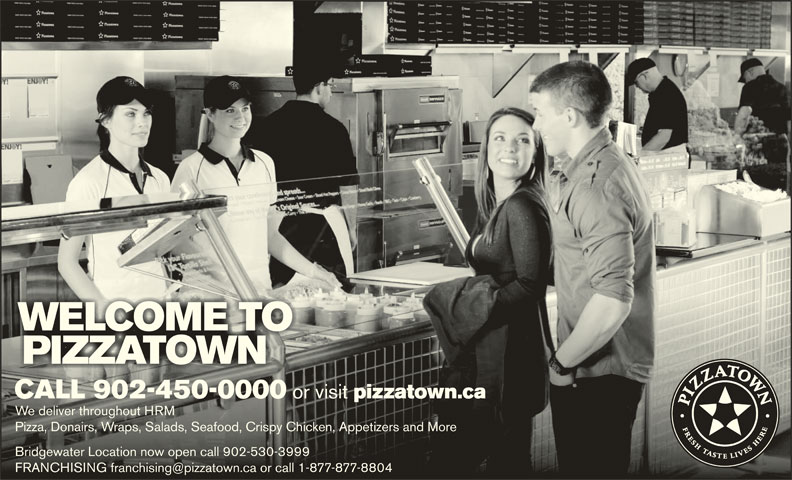 Pizzatown (902-450-0000) - Annonce illustrée======= - CALL 902-450-0000 or visit pizzatown.caCALL 902-450-0000 or visit pizzatown.ca We deliver throughout HRMWe deliver throughout HRM Pizza, Donairs, Wraps, Salads, Seafood, Crispy Chicken, Appetizers and MorePizza, Donairs, Wraps, Salads, Seafood, Crispy Chicken, Appetizers and More Bridgewater Location now open call 902-530-3999Bridgewater Location now open call 902-530-3999