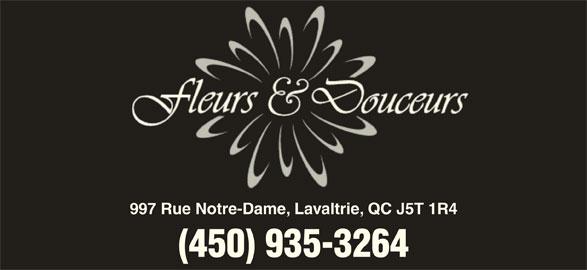 Fleurs Et Douceurs (450-935-3269) - Annonce illustrée======= - 997 Rue Notre-Dame, Lavaltrie, QC J5T 1R4 (450) 935-3264
