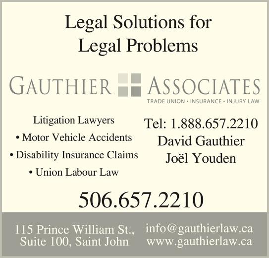 David G. Gauthier (506-657-2210) - Display Ad - 115 Prince William St., www.gauthierlaw.ca Suite 100, Saint John