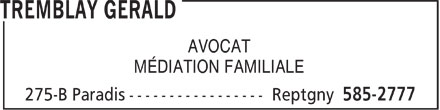 Tremblay Gérald (450-585-2777) - Annonce illustrée======= - AVOCAT MÉDIATION FAMILIALE