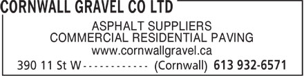 Cornwall Gravel Co Ltd (613-932-6571) - Display Ad - ASPHALT SUPPLIERS COMMERCIAL RESIDENTIAL PAVING www.cornwallgravel.ca