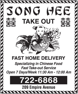 Song Hee Take Out (709-722-6868) - Display Ad - Open 7 Days/Week 11:30 Am - 12:00 Am Open 7 Days/Week 11:30 Am - 12:00 Am