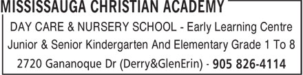Mississauga Christian Academy (905-826-4114) - Display Ad - Junior & Senior Kindergarten And Elementary Grade 1 To 8 DAY CARE & NURSERY SCHOOL - Early Learning Centre
