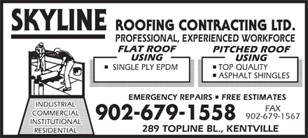 Skyline Roofing Contracting Ltd (902-679-1558) - Annonce illustrée - FAX 902-679-1567 902-679-1558