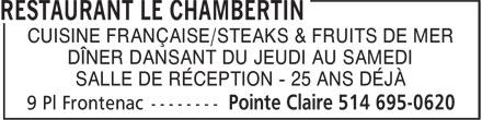 Le Chambertin (514-695-0620) - Annonce illustrée======= - CUISINE FRANÇAISE/STEAKS & FRUITS DE MER - DÎNER DANSANT DU JEUDI AU SAMEDI - SALLE DE RÉCEPTION - 25 ANS DÉJÀ
