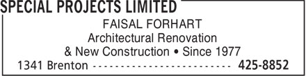 Special Projects Limited (902-425-8852) - Annonce illustrée - FAISAL FORHART Architectural Renovation & New Construction   Since 1977