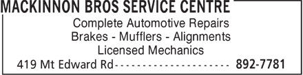 MacKinnon Bros Service Centre (902-892-7781) - Annonce illustrée - Complete Automotive Repairs Brakes - Mufflers - Alignments Licensed Mechanics  Complete Automotive Repairs Brakes - Mufflers - Alignments Licensed Mechanics
