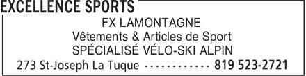 Excellence Sports (819-523-2721) - Annonce illustrée======= - FX LAMONTAGNE - Vêtements & Articles de Sport - SPÉCIALISÉ VÉLO-SKI ALPIN