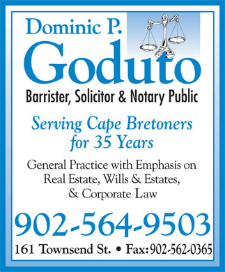 Goduto Dominic P Barr (902-564-9503) - Display Ad - Serving Cape Bretoners for 35 Years Serving Cape Bretoners for 35 Years
