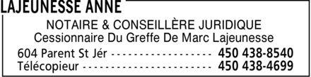 Lajeunesse Anne (450-438-8540) - Annonce illustrée======= - NOTAIRE & CONSEILLÈRE JURIDIQUE Cessionnaire Du Greffe De Marc Lajeunesse