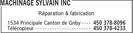 Machinage Sylvain Inc (450-378-8096) - Display Ad - Réparation & fabrication