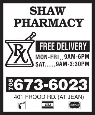 Shaw Pharmacy (705-673-6023) - Display Ad