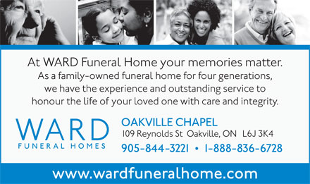 Ward Funeral Home Oakville Chapel (905-844-3221) - Display Ad