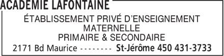 Académie Lafontaine (450-431-3733) - Display Ad - ÉTABLISSEMENT PRIVÉ D'ENSEIGNEMENT MATERNELLE PRIMAIRE & SECONDAIRE - ÉTABLISSEMENT PRIVÉ D'ENSEIGNEMENT MATERNELLE PRIMAIRE & SECONDAIRE