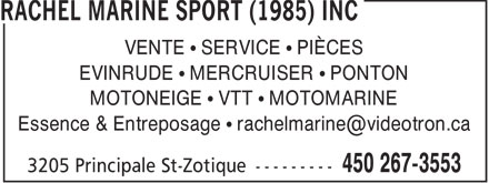 Rachel Marine Sport (1985) Inc (450-267-3553) - Annonce illustr&eacute;e - VENTE   SERVICE   PI&Egrave;CES EVINRUDE   MERCRUISER   PONTON MOTONEIGE   VTT   MOTOMARINE Essence &amp; Entreposage   rachelmarine@videotron.ca