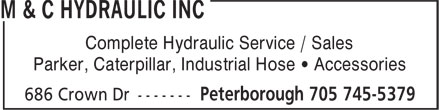 M & C Hydraulic Inc (705-745-5379) - Annonce illustrée - Parker, Caterpillar, Industrial Hose • Accessories Complete Hydraulic Service / Sales Complete Hydraulic Service / Sales Parker, Caterpillar, Industrial Hose • Accessories