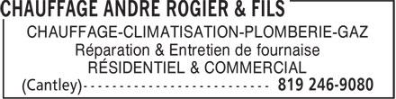 Chauffage André Rogier & Fils (819-246-9080) - Annonce illustrée======= - CHAUFFAGE-CLIMATISATION-PLOMBERIE-GAZ - Réparation & Entretien de fournaise - RÉSIDENTIEL & COMMERCIAL
