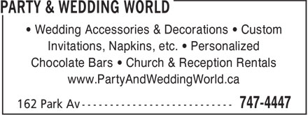Party World Inc (709-747-4447) - Annonce illustrée - • Wedding Accessories & Decorations • Custom Invitations, Napkins, etc. • Personalized Chocolate Bars • Church & Reception Rentals www.PartyAndWeddingWorld.ca