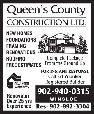 Queen's County Construction Ltd (902-940-0315) - Annonce illustrée - 902-940-0315 Res: 902-892-3304 902-940-0315 Res: 902-892-3304