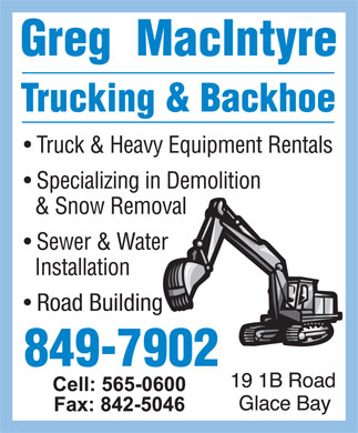 MacIntyre Greg Trucking & Backhoe (902-849-7902) - Annonce illustrée - Road Building  Road Building
