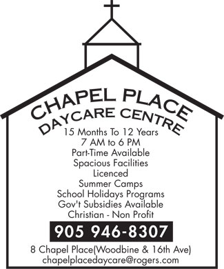 Chapel Place Daycare Centre (905-946-8307) - Display Ad