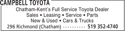 Campbell Toyota (519-352-4740) - Annonce illustrée - Sales   Leasing   Service   Parts New & Used   Cars & Trucks Chatham-Kent's Full Service Toyota Dealer Sales   Leasing   Service   Parts New & Used   Cars & Trucks Chatham-Kent's Full Service Toyota Dealer