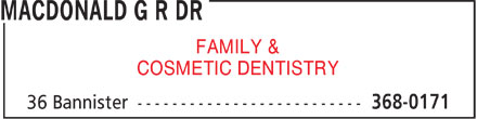 Drs MacDonald & Burridge (709-368-0171) - Display Ad - FAMILY & r COSMETIC DENTISTRY r  FAMILY & r COSMETIC DENTISTRY r