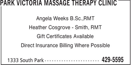 Park Victoria Massage Therapy Clinic (902-429-5595) - Display Ad - Angela Weeks B.Sc.,RMT Heather Cosgrove - Smith, RMT Gift Certificates Available Direct Insurance Billing Where Possible