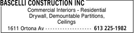 Bascelli Construction Inc (613-225-1982) - Annonce illustrée======= - BASCELLI CONSTRUCTION INC - COMMERCIAL INTERIORS - RESIDENTIAL INTERIORS - CEILINGS - DRYWALL