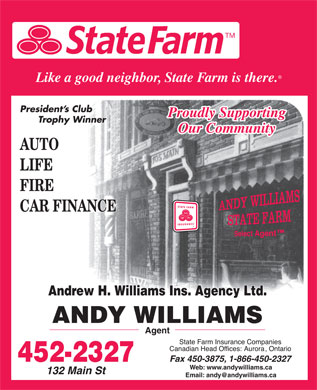 Andy Williams Ins Agency Ltd - State Farm (506-452-2327) - Display Ad - Web: www.andywilliams.ca Email: andy@andywilliams.ca
