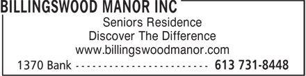 Billingswood Manor Inc (613-731-8448) - Annonce illustrée - Seniors Residence Discover The Difference www.billingswoodmanor.com