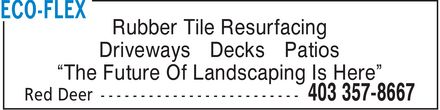 Eco-Flex (403-357-8667) - Annonce illustrée - Rubber Tile Resurfacing Driveways Decks Patios The Future Of Landscaping Is Here