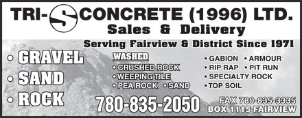 Tri-S Concrete (1996) Ltd (780-835-2050) - Annonce illustr&eacute;e - TRI-CONCRETE (1996) LTD. Serving Fairview &amp; District Since 1971 FAX 780-835-3335 780-835-2050