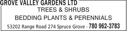 Grove Valley Gardens Ltd (780-962-3783) - Annonce illustrée======= - SHRUBS - PERENNIALS - TREES - BEDDING PLANTS