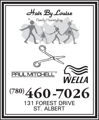 Hair By Louise (780-460-7026) - Display Ad - (780)  (780)  (780)  (780)