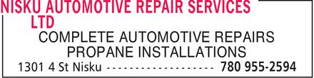 Nisku Automotive Repair Services Ltd (780-955-2594) - Display Ad - COMPLETE AUTOMOTIVE REPAIRS PROPANE INSTALLATIONS