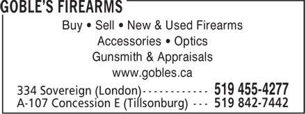 Goble's Firearms (519-455-4277) - Annonce illustrée - Buy • Sell • New & Used Firearms Accessories • Optics Gunsmith & Appraisals www.gobles.ca