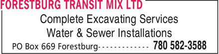 Forestburg Transit Mix Ltd (780-582-3588) - Display Ad - Complete Excavating Services Water & Sewer Installations
