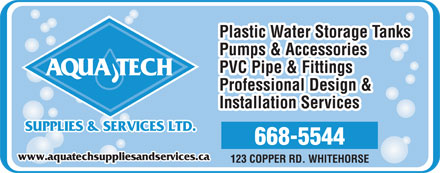 Aqua Tech Supplies & Services Ltd (867-668-5544) - Annonce illustrée - www.aquatechsuppliesandservices.ca  www.aquatechsuppliesandservices.ca
